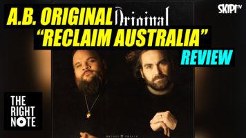 Bernard Zuel reviews A.B. Original's 'Reclaim Australia'.