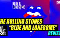 Bernard Zuel Reviews The Rolling Stones 'Blue Lonesome'