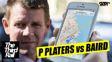 The Third Rail – P Platers v's 'Nanny State' Baird