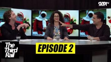 The Third Rail – Episode 2