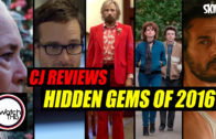 CJ Reviews 'Hidden Gems of 2016'