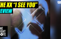 Bernard Zuel Reviews The XX's 'I See You'