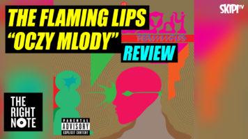 Danielle McGrane Reviews The Flaming Lips 'Oczy Mlody'