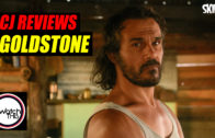 CJ Reviews 'Goldstone'