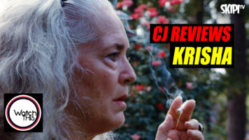 CJ Reviews 'Krisha'