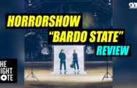 Horrowshow 'Bardot State' Review