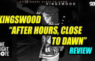 Kingswood, 'After Hours, Close To Dawn' Review