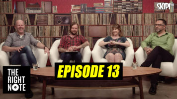 The Right Note – Episode 13