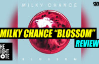 Milk Chance 'Blossom' Review
