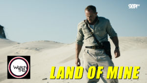 WT_EP17-REVIEW_LANDOFMINE-HEADERPIC