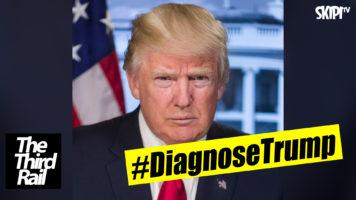 #DiagnoseTrump