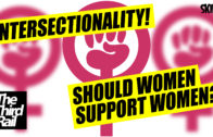 Feminism, Intersectionality & Politics