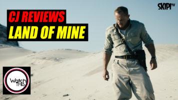 CJ Reviews 'Land of Mine'