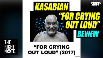"""Kasabian """"For Crying Out Loud"""" Review"""