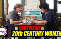 CJ Reviews '20th Century Women'
