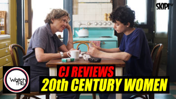 CJ Reviews '20th Century Women'