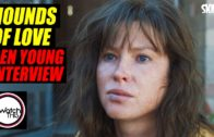 Ben Young 'Hounds Of Love' Interview