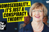 'Homosexuality…It's Just A Conspiracy Theory.'