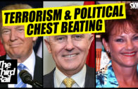 Terrorism and Political Chest Beating