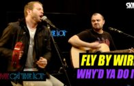 Fly By Wire 'Why'd You Do It'