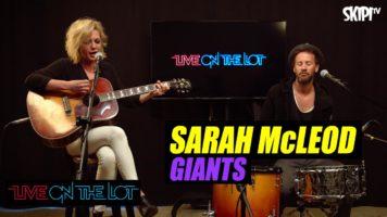 Sarah McLeod 'Giants' Live