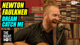 "Newton Faulkner ""Dream Catch Me"""