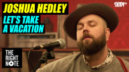 "Josh Hedley ""Let's Take A Vacation"" Live"