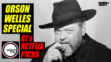 """""""Orson Welles Was The Biggest, Baddest, Raddest, Most Ball-Bustingly Bravura Filmmaker There Was"""""""