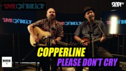 Copperline 'Please Don't Cry' Live
