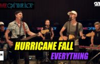 Hurricane Fall 'Everything' Live