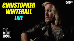 Christopher Whitehall from The Griswolds – 'Out Of My Head' – Live on The Right Note