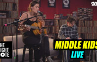 Middle Kids – 'Edge of Town' – Live on The Right Note