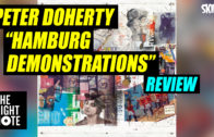 Rod Yates Reviews Pete Doherty's 'Hamburg Demonstrations'