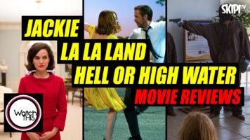 'Jackie', 'La La Land' & 'Hell Or High Water' Reviews