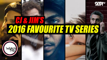 CJ & Jim's '2016 Favourite TV Series'