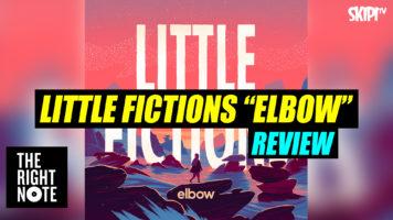 """Elbows """"Little Fictions"""" Review"""