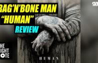 """Rag'N'Bone Man """"Human"""" Review"""