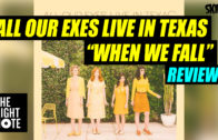 """All Our Exes Live In Texas, """"When We Fall"""", Review"""