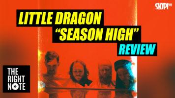 """Little Dragon """"Season High"""" Review"""