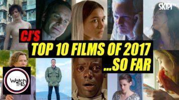 CJ's Top 10 Films of 2017