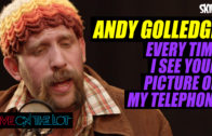 Andy Golledge 'Every Time I See Your Picture On My Telephone'