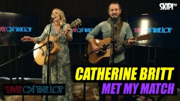 Catherine Britt 'Met My Match' Live