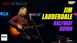 Jim Lauderdale 'Halfway Down'